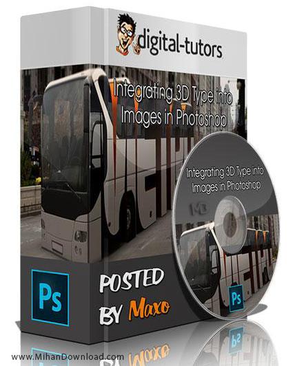 Integrating 3D Type into Images in Photoshop دانلود فیلم های آموزش سه بعدی سازی در فتوشاپ