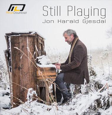 Jon Harald Gjesdal Still Playing 2016 دانلود آلبوم موسیقی Still Playing