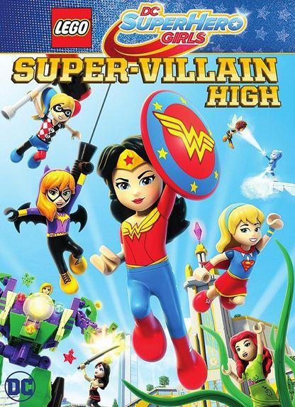 Lego DC Super Hero Girls Super Villain High 2018 دانلود انیمیشن Super Hero Girls: Super Villain High 2018