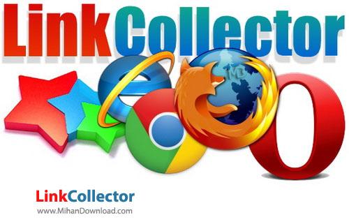 LinkCollector نرم افزار مدیریت بر روی بوک مارک های تمامی مرورگرها LinkCollector 4 6 8 0