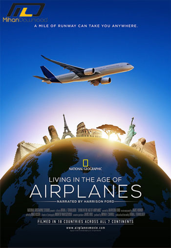 Living in the Age of Airplanes دانلود مستند2016 Living in the Age of Airplanes