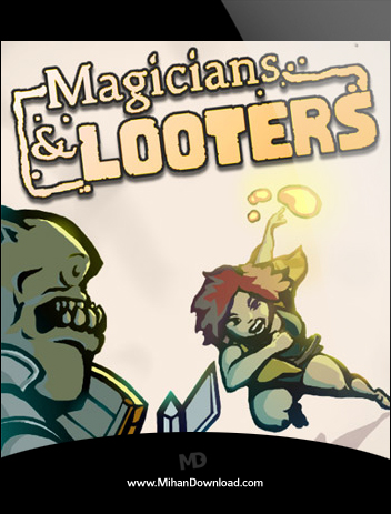 Magicians and Looters دانلود بازی غارتگران Magicians and Looters