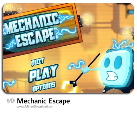 Mechanic Escape دانلود بازی فرار مکانیکی Mechanic Escape