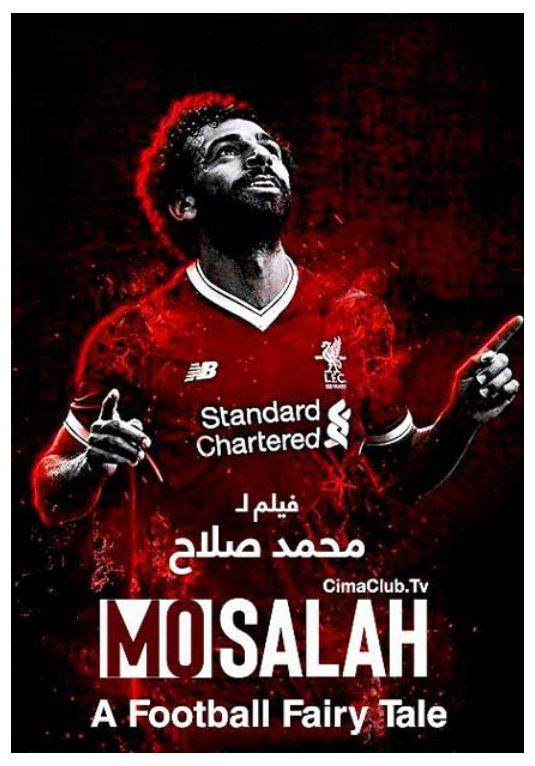 Mo Salah A Football Fairy Tale 2018 دانلود مستند Mo Salah A Football Fairy Tale 2018