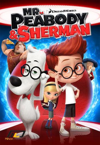 دانلود دوبله فارسی انیمیشن آقای پیبادی و شرمن Mr. Peabody and Sherman 2014