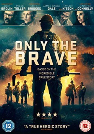 Only the Brave 2017 1 دانلود فیلم دیدنی و جذاب نبرد با آتش با دوبله فارسی
