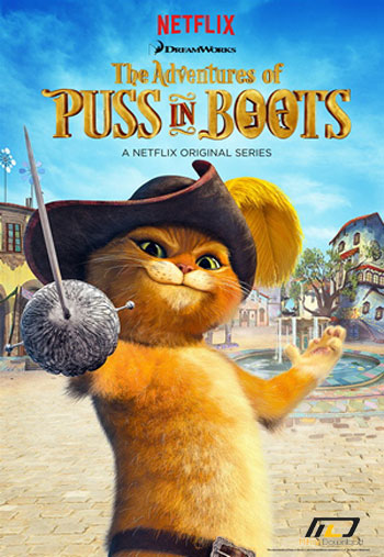 PUSS دانلود فصل دوم سریال انیمیشن گربه چکمه پوش  The Adventures Of Puss In Boots Season 2 2015