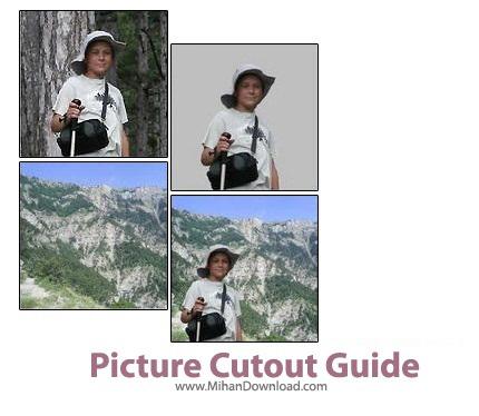 PictureCutoutGuide دانلود Picture Cutout Guide 3 0 نرم افزار ویرایش عکس