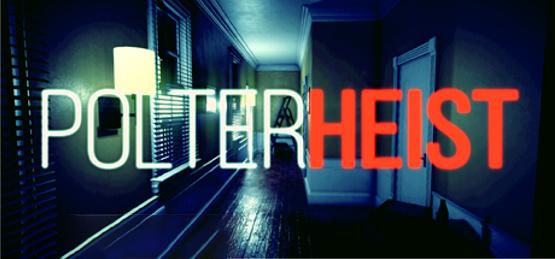 Polterheist Free Download دانلود Polterheist– بازی ترسناک سرقت منزل تسخیر شده برای کامپیوتر