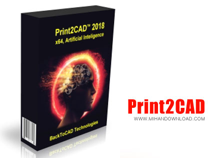 Print2CAD 1 دانلود Print2CAD 2018 v19.10 x64   نرم افزار تبدیل فرمت به فایل های CAD