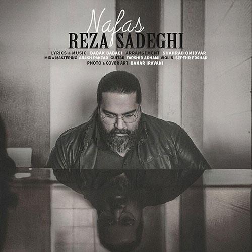 Reza Sadeghi Nafas دانلود آهنگ جدید رضا صادقی به نام نفس