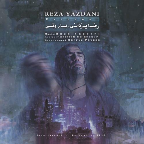 Reza Yazdani Barooni دانلود آهنگ جدید رضا یزدانی بنام بارونی