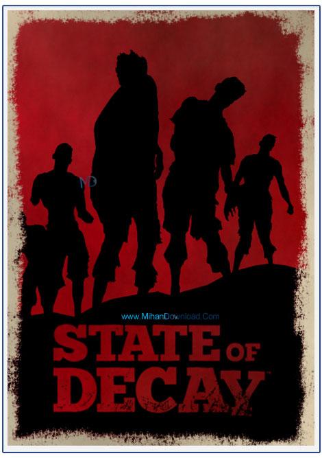 STATE OF DECAY 1 دانلود بازی وحشت از نابودی State of Decay برای کامپیوتر