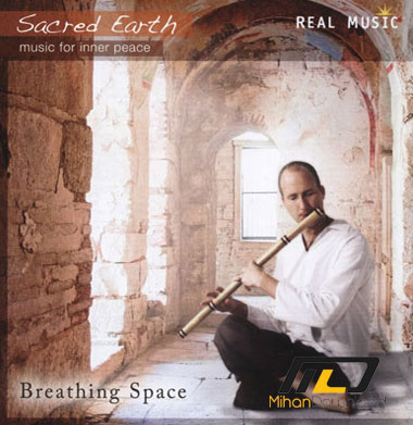 Sacred Earth Breathing Sp دانلود آلبوم موسیقی فضایی برای تنفس Breathing Space