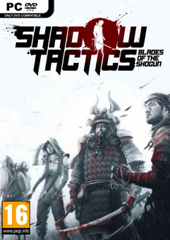 Shadow Tactics Blades of the Shogun دانلود بازی Shadow Tactics Blades of the Shogun برای کامپیوتر