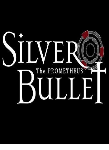 Silver Bullet Prometheus دانلود بازی Silver Bullet Prometheus برای کامپیوتر