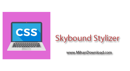Skybound Stylizer دانلود Skybound Stylizer v7.17.1104.61 نرم افزار ویرایش CSS
