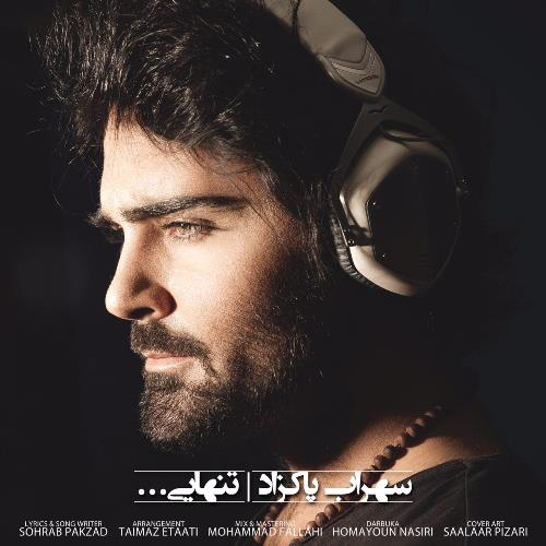 Sohrab Pakzad Tanhaii دانلود آهنگ جدید سهراب پاکزاد به نام تنهایى