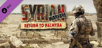 Syrian Warfare Return to Palmyra 1 دانلود بازی Syrian Warfare Return to Palmyra برای کامپیوتر