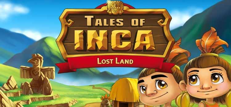 Tales of Inca Lost Land 1 دانلود بازی Tales of Inca Lost Land برای کامپیوتر
