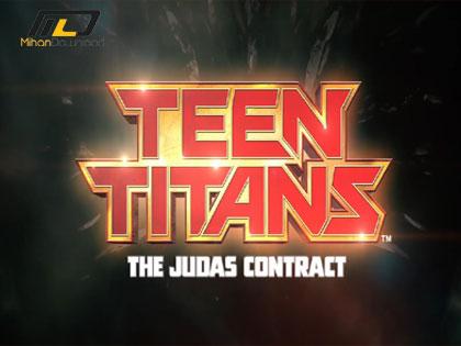Teen Titans The Judas Contr دانلود انیمیشن Teen Titans The Judas Contract 2017