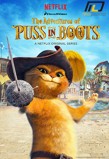 The Adventures of Puss in Boots 2017 دانلود فصل چهارم انیمیشن The Adventures of Puss in Boots 2017 گربه چکمه پوش