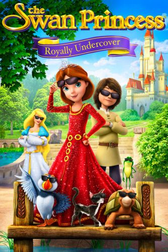 The Swan Princess Royally Undercover 2017 1 دانلود انیمیشن The Swan Princess: Royally Undercover 2017