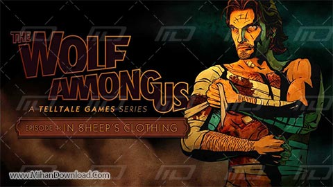 The Wolf Among Us Episode 4 In Sheeps Clothing 1 دانلود بازی The Wolf Among Us Episode 4 In Sheeps Clothing