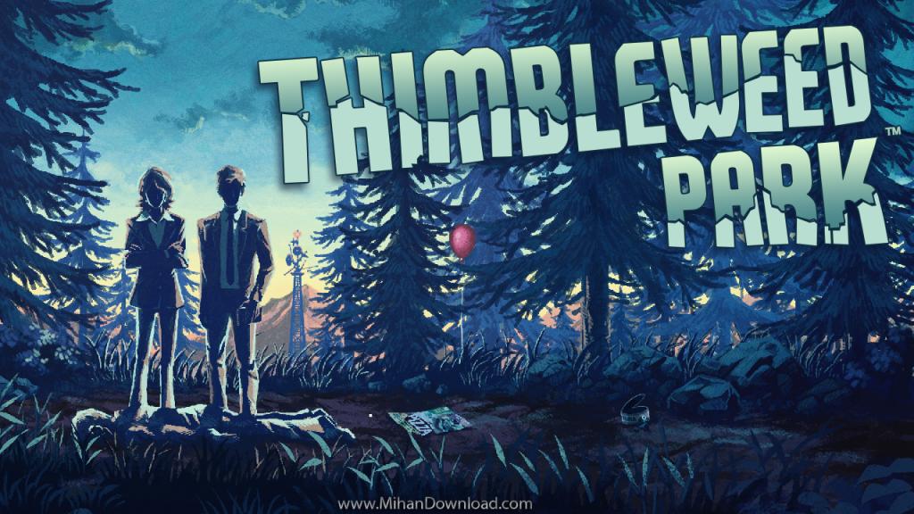 Thimbleweed Park icon 1024x576 دانلود Thimbleweed Park 1.0.4 بازی ماجراجویی تیمبل وید پارک برای آندروید