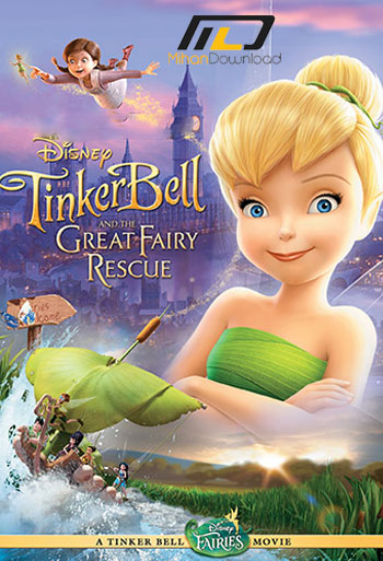 TinkerBell3 دانلود انیمیشن Tinker Bell and the Great Fairy Rescue 2010