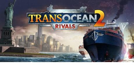 TransOcean 2 Rivals دانلود بازی TransOcean 2 Rivals برای کامپیوتر