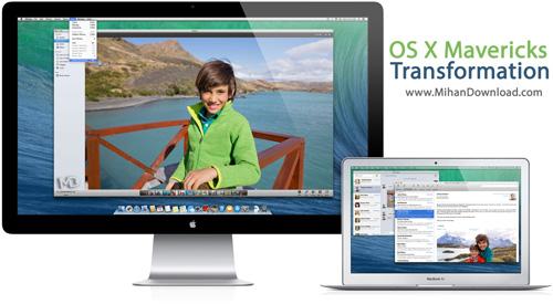 Transformation دانلود نرم افزار تبدیل ویندوز به مکینتاش OS X Mavericks Transformation Pack 1 0