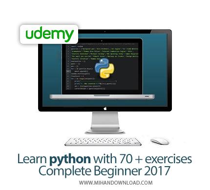 Udemy Learn python with 70 exercises Complete Beginner icon دانلود آموزش کامل زبان برنامه نویسی پایتون بهمراه 70 نوع تمرین مختلف