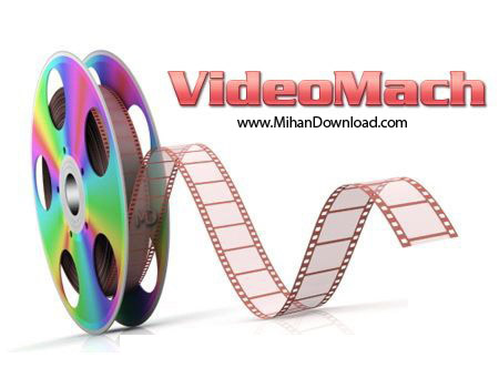 VideoMach دانلود Videomach Pro 5 9 14 نرم افزار ساخت فایلهای تصویری و صوتی
