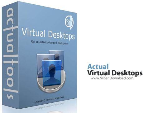 Virtual Desktops 1 دانلود برنامه ایجاد دسکتاپ مجازی Actual Virtual Desktops 8.11.2
