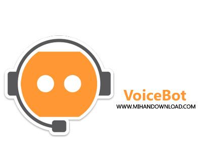 VoiceBot 1 دانلود نرم افزار ارسال و اجرای فرمان های صوتی VoiceBot Pro v3.2