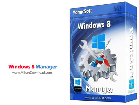 Windows 8 Manager نرم افزار مدیریت ویندوز 8 Windows 8 Manager 2 0 7