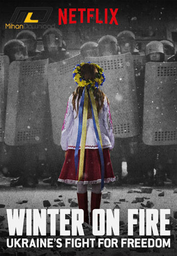 Winter on Fire 2015 دانلود مستند Winter on Fire 2015