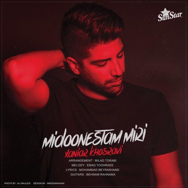 Xaniar Khosravi Midoonestam Miri دانلود آهنگ جدید زانیار خسروی به نام میدونستم میری