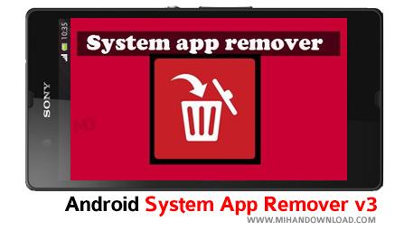 appre دانلود نرم افزار System App Remover برای آندروید