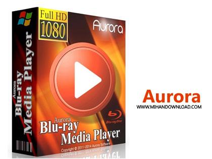 aurora دانلود نرم افزار پخش قدرتمند فیلم های بلوری Aurora Blu ray Media Player v2.19.2.2614