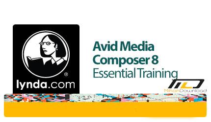 avid media composer 8 essential training دانلود فیلم دیدنی و جذاب آموزش آوید مدیا ، نرم افزار تدوین فیلم دیدنی و جذاب