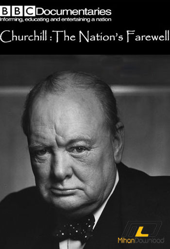 bbc1 دانلود مستند Churchill: The Nation's Farewell 2015