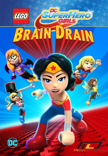 brain drain دانلود انیمیشن Lego DC Super Hero Girls Brain Drain 2017