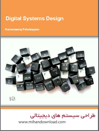 digital systems design دانلود کتاب طراحی سیستم های دیجیتال
