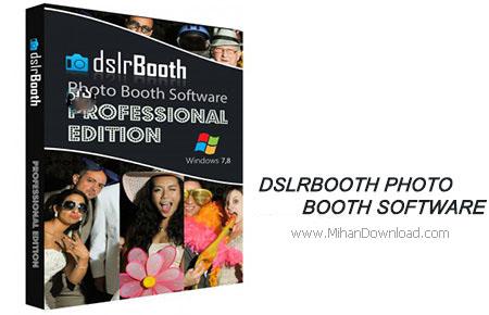 dslrBooth Photo Booth Software دانلود نرم افزار ادیت عکس حرفه ای