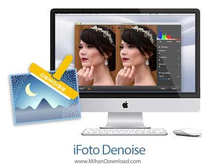 ifoto denoise دانلود iFoto Denoise نرم افزار کاهش تاری عکس در مک