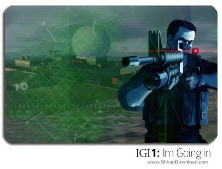 igi1 دانلود سری کامل بازی های IGI : Im Going In
