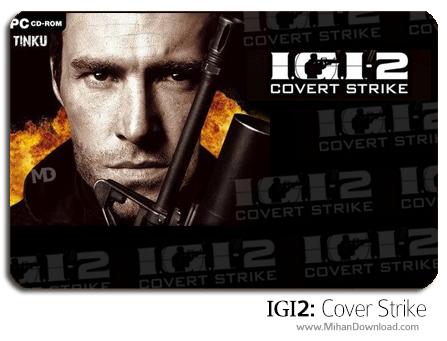 igi2 دانلود سری کامل بازی های IGI : Cover Strike
