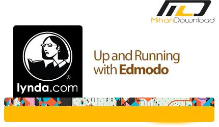 lynda up and running with edmodo دانلود فیلم دیدنی و جذاب آموزش ادمودو، شبکه فرهنگی و اجتماعی ویژه معلمان و همچنین دانش آموزان
